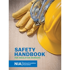 Safety Handbook for Insulation Workers